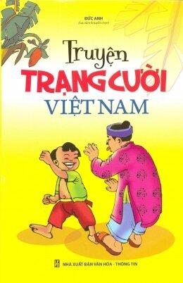 Truyện trạng cười Việt Nam - Đức Anh (Sưu tầm)