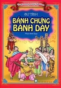 Truyện Tranh Cổ Tích Việt Nam - Sự Tích Bánh Chưng Bánh Dày