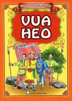 Truyện Tranh Cổ Tích Việt Nam - Vua Heo