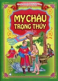 Truyện Tranh Cổ Tích Việt Nam - Mỵ Châu Trọng Thủy