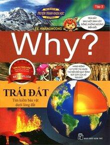 Truyện Tranh Khoa Học Why? - Trái Đất