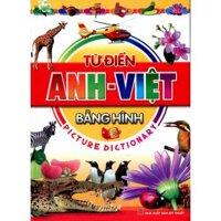 Từ điển Anh Việt bằng hình - Nhiều tác giả
