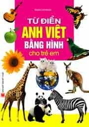 Từ Điển Anh Việt Bằng Hình cho trẻ em