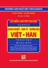 Từ điển chuyên ngành Việt - Hàn - Lê Huy Khoa & Lê Hữu Nhân