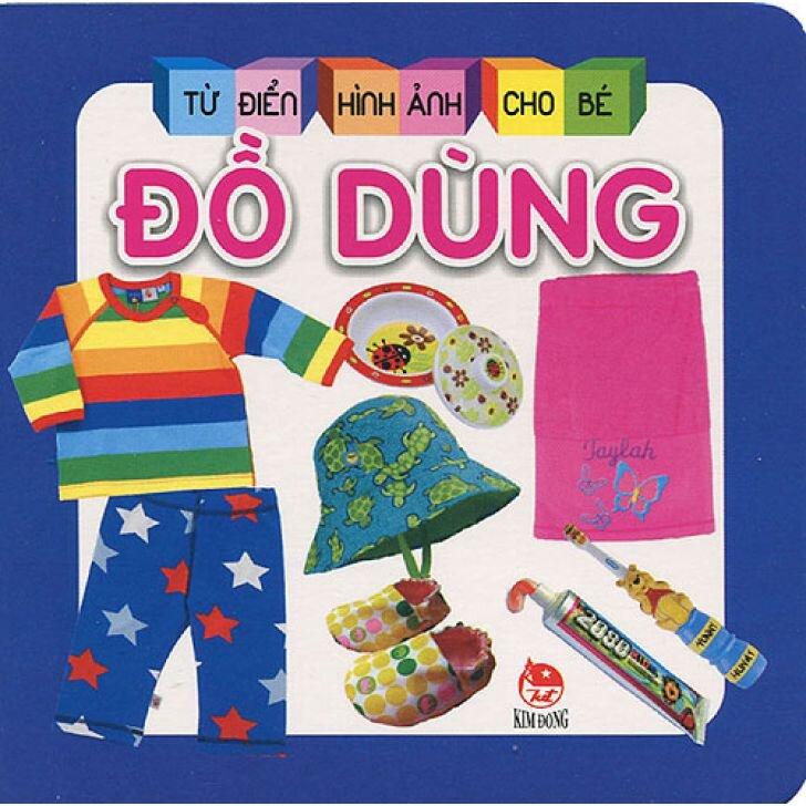 Từ điển hình ảnh cho bé - Đồ dùng