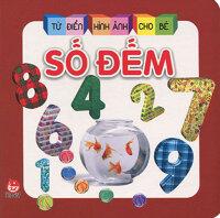 Từ điển hình ảnh cho bé - Số đếm