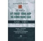 Từ Điển Kỹ Thuật Tổng Hợp Và Công Nghệ Cao Anh – Việt