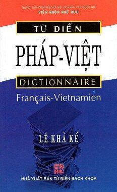 Từ Điển Pháp - Việt (Tái Bản 2015)