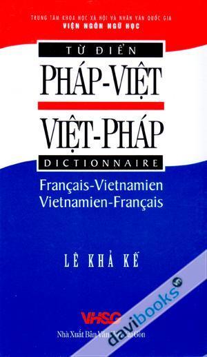 Từ Điển Pháp – Việt, Việt – Pháp