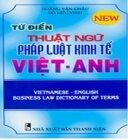 Từ điển thuật ngữ pháp luật kinh tế Việt - Anh