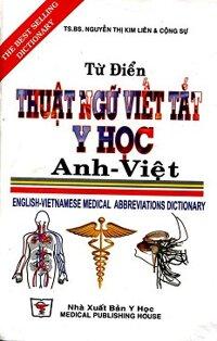 Từ Điển Thuật Ngữ Viết Tắt Y Học Anh - Việt
