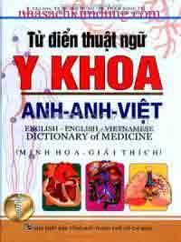 Từ Điển Thuật Ngữ Y Khoa Anh – Anh – Việt