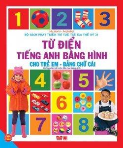 Từ điển tiếng Anh bằng hình cho trẻ em: Số đếm - Thanh Phương & Tuệ Văn