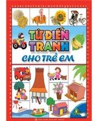 Từ điển tranh cho Trẻ em (Bìa mềm)