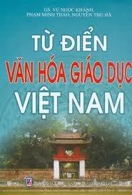 Từ Điển Văn Hóa Giáo Dục Việt Nam