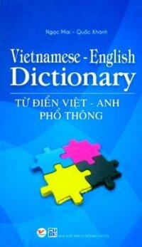 Từ Điển Việt Anh Phổ Thông Tác giả Ngọc Mai Quốc Khánh