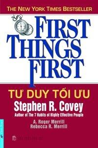 Tư Duy Tối Ưu - First Things First