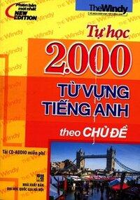 Tự Học 2000 Từ Vựng Tiếng Anh Theo Chủ Đề