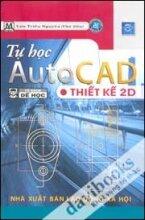 Tự Học AutoCAD - Thiết Kế 2D