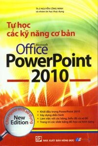 Tự học các kỹ năng cơ bản Office PowerPoint 2010