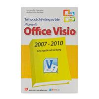 Tự học các Kỹ năng cơ bản Microsoft Office Visio 2007 - 2010 cho người mới sử dụng