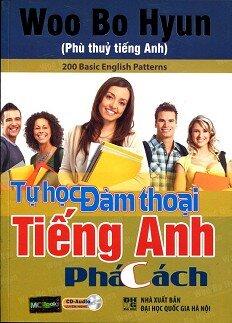 Tự Học Đàm Thoại Tiếng Anh Phá Cách (Kèm CD)