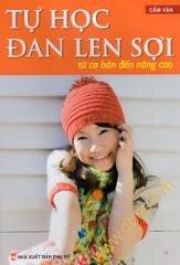 Tự học đan len sợi từ cơ bản đến nâng cao - Cẩm Vân
