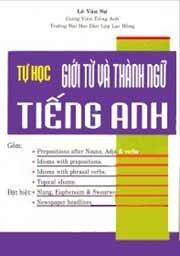 Tự Học Giới Từ Và Thành Ngữ Tiếng Anh