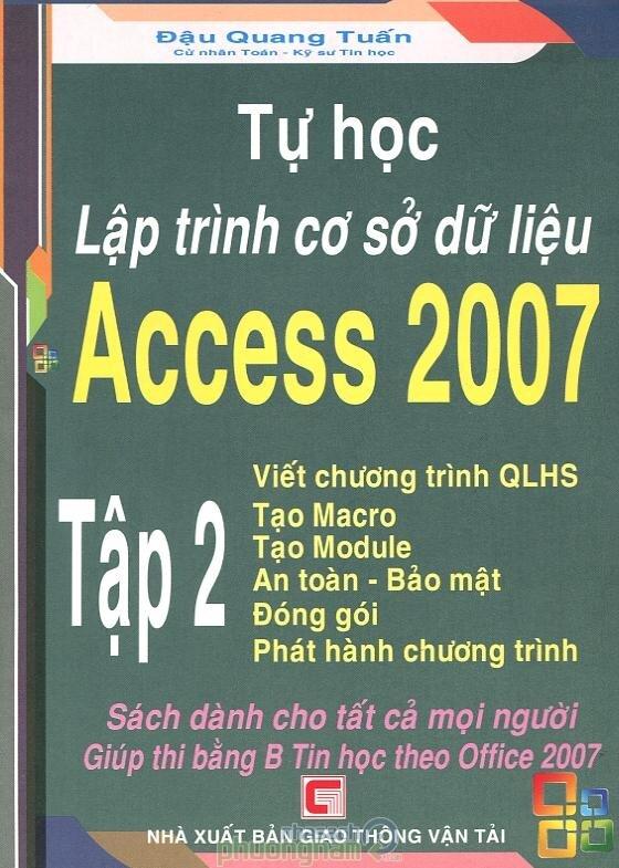 Tự Học Lập Trình Cơ Sở Dữ Liệu Access 2007 - Tập 2