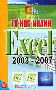 Tự học nhanh Excel 2003 - 2007 - Water PC