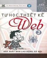 Tự Học Thiết Kế Web - Tập 2