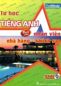 Tự học tiếng Anh dành cho nhân viên nhà hàng – khách sạn