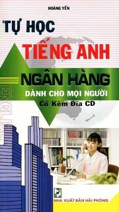 Tự Học Tiếng Anh Ngân Hàng (Kèm CD)