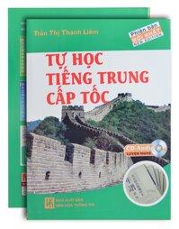 Tự Học Tiếng Trung Cấp Tốc (Kèm CD)