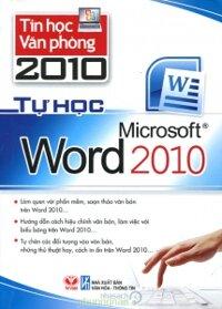 Tự học tin học văn phòng: Tự học Microsoft Word 2010