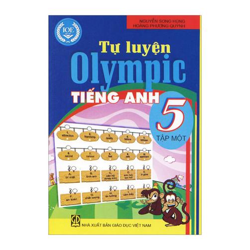 Tự Luyện Olympic Tiếng Anh 5 (Tập 1) – Nguyễn Song Hùng, Hoàng Phương Quỳnh