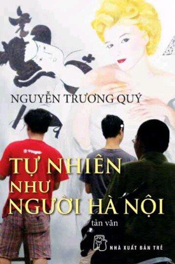 Tự nhiên như người Hà Nội (Tái bản) - Nguyễn Trương Quý