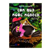 Tủ Sách Câu Chuyện Đạo Đức - Con Quạ Ngốc Nghếch (Song Ngữ Anh - Việt)