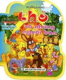 Tủ Sách Kỹ Năng Sống - Thỏ Và Những Người Bạn