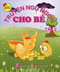 Tủ Sách Thiếu Nhi - Truyện Ngụ Ngôn Cho Bé (Tập 2)
