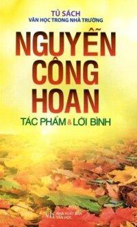 Tủ sách văn học trong nhà trường - Nguyễn Công Hoan - Tác phẩm và lời bình