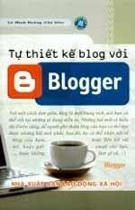 Tự thiết kế Blog Với Blogger