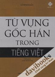 Từ Vựng Gốc Hán Trong Tiếng Việt