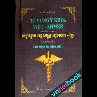 Từ vựng Y Khoa Việt - Khmer