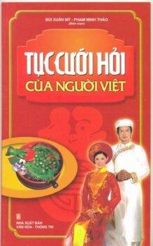 Tục cưới hỏi của người Việt - Bùi Xuân Mỹ & Phạm Minh Thảo