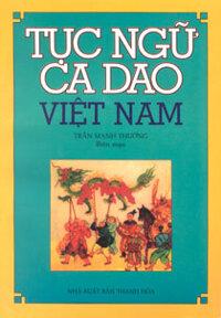 Tục ngữ ca dao Việt Nam - Ngọc Hà