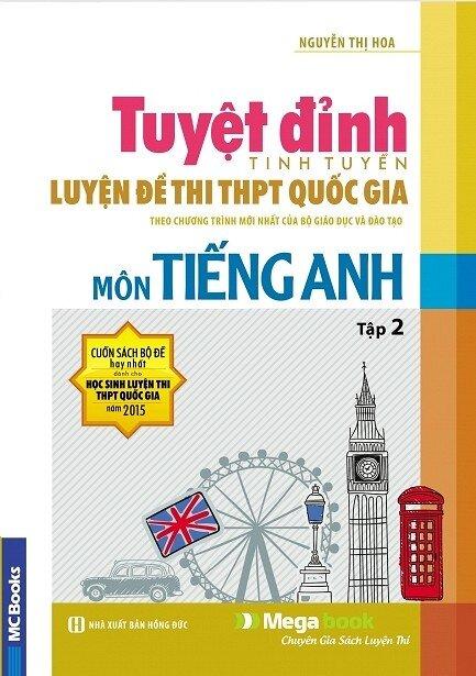 Tuyệt Đỉnh Luyện Đề Thi THPT Quốc Gia Môn Tiếng Anh (Tập 2)