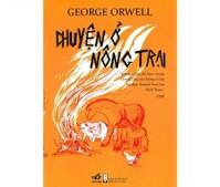 Chuyện ở nông trại - George Orwell