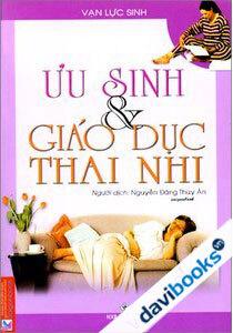 Ưu Sinh Và Giáo Dục Thai Nhi