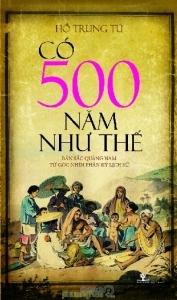 Có 500 năm như thế - Hồ Trung Tú
